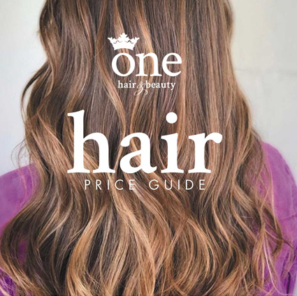 One Hair & Beauty | Price Guide